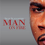 Sean Slaughter Man on Fire Album Cover