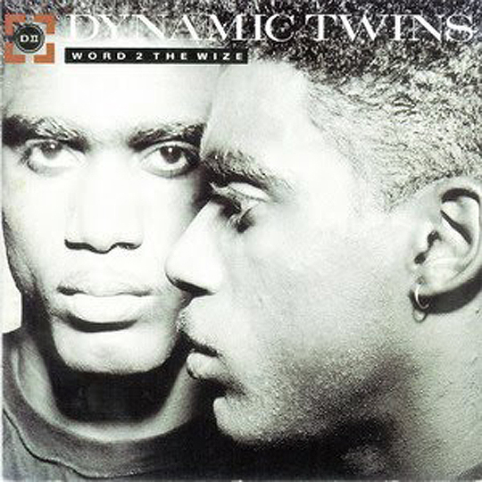 """Dynamic Twins - """"Word 2 The Wize"""""""